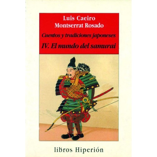 LIBRO : Cuentos y tradiciones japoneses 4. Mundo Samurai