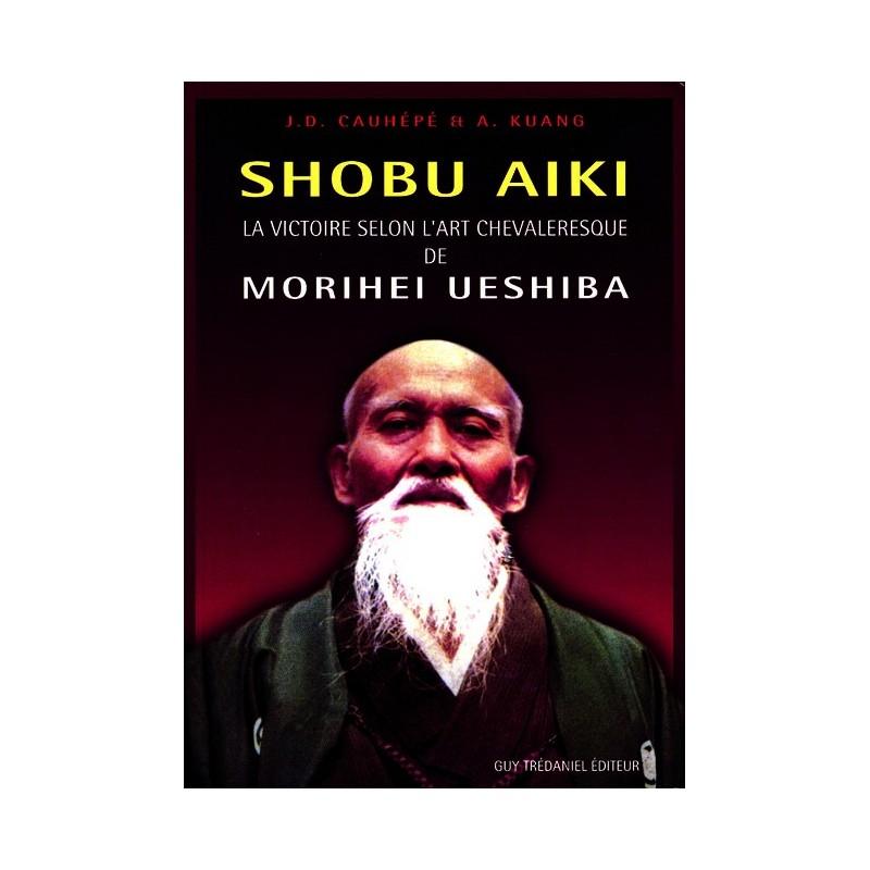 LIBRO : Shobu Aiki. La victoire selon Ueshiba