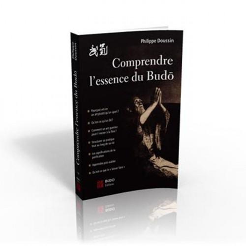 LIBRO : Comprendre l'essence du Budo