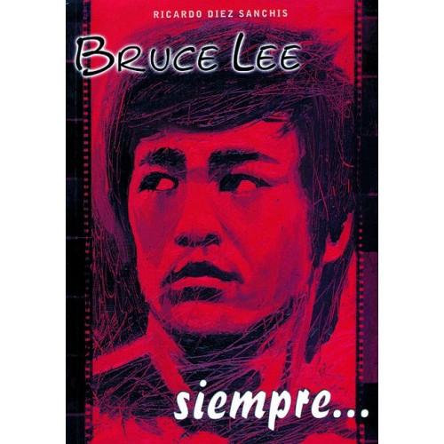 LIBRO : Bruce Lee siempre
