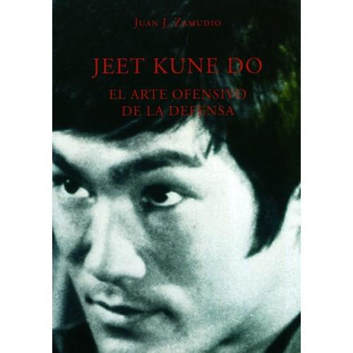 LIBRO : Jeet Kune Do. Arte ofensivo de defensa