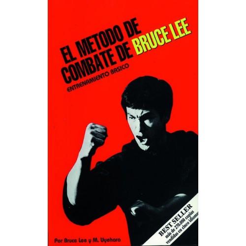 LIBRO : Metodo de combate de Bruce Lee: Entreno basico