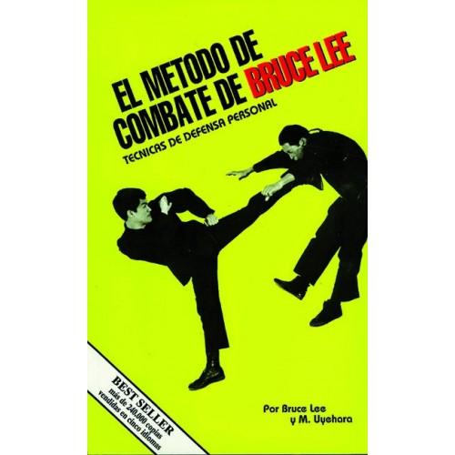 LIBRO : Metodo de combate de Bruce Lee: Defensa personal