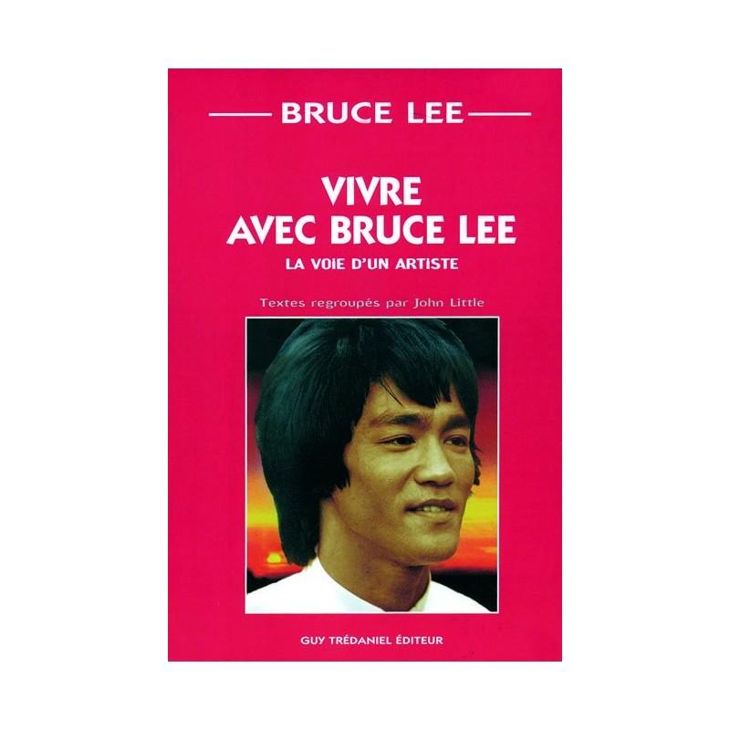 LIBRO : Vivre avec Bruce Lee. La voie d'un artiste