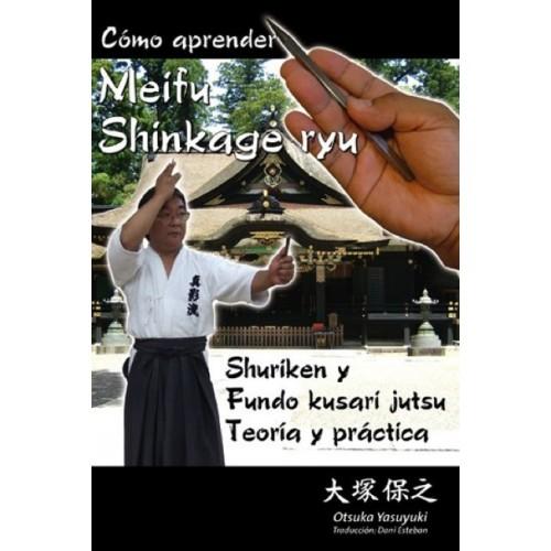 LIBRO : Como aprender Meifu Shinkage Ryu Shuriken y Fundo Kusari Jutsu
