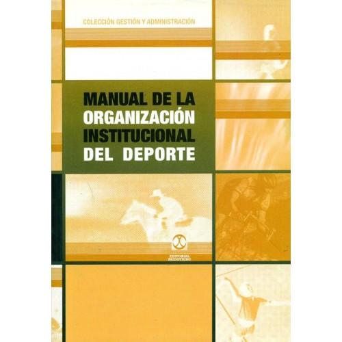 LIBRO : Manual de la organización institucional del deporte