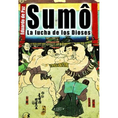 LIBRO : Sumo. La lucha de los dioses