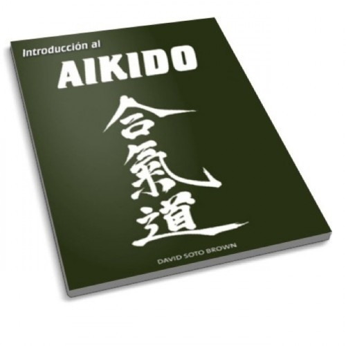LIBRO : Introduccion al Aikido
