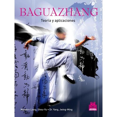 LIBRO : Baguazhang. Teoria y aplicaciones