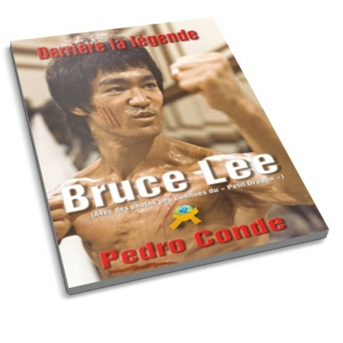 LIBRO : Bruce Lee. Derriere la legende