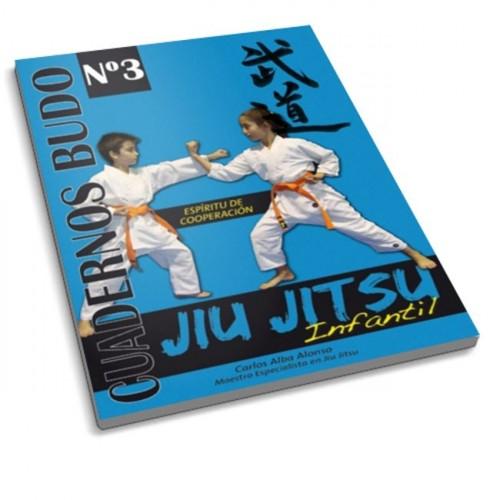 LIBRO : Jiu Jitsu infantil. Espiritu de cooperacion