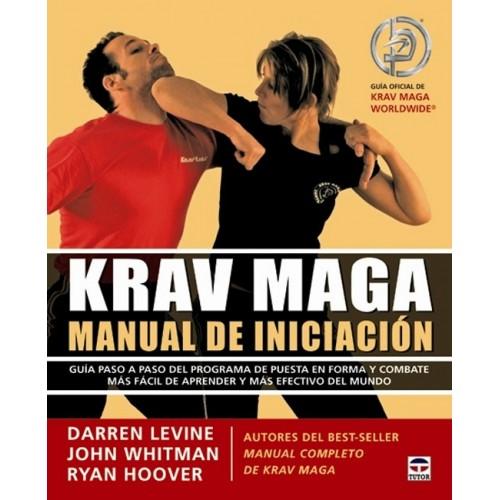 LIBRO : Krav Maga. Manual de iniciacion