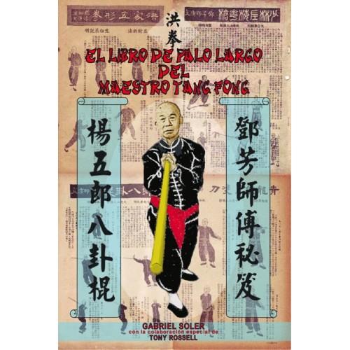 LIBRO : Libro de palo largo del maestro Tang Fong
