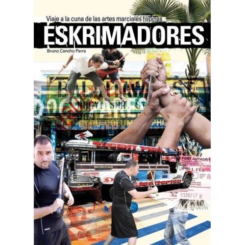 LIBRO : Eskrimadores. Viaje a ala cuna de las artes marciales filipinas