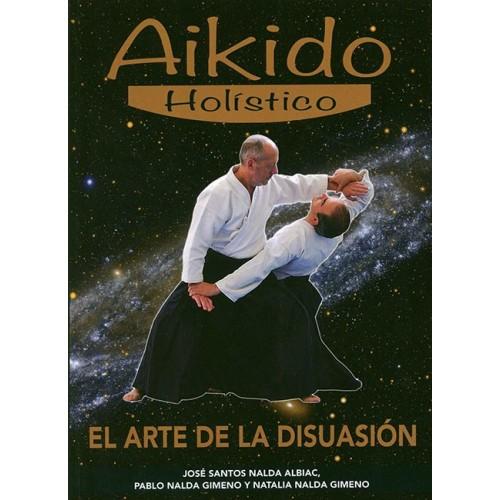 LIBRO : Aikido holistico. El arte de la disuasión