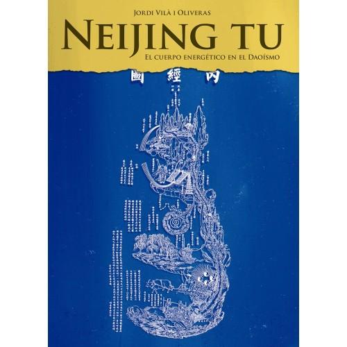 LIBRO : Neijing Tu. El cuerpo energetico en el Daoismo