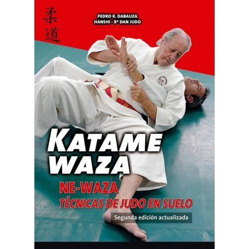 LIBRO : Katame-Waza. Ne-Waza: Tecnicas de Judo en suelo