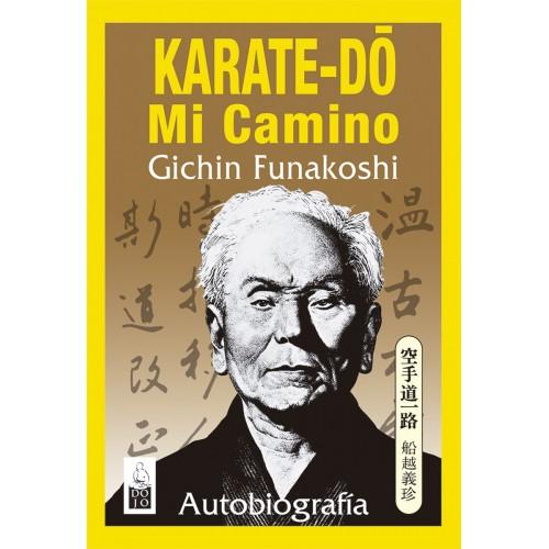 LIBRO : Karatedo. Mi Camino