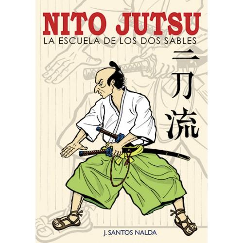 LIBRO : Nito jutsu. La escuela de los dos Sables