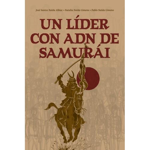 LIBRO : Un lider con ADN de samurai