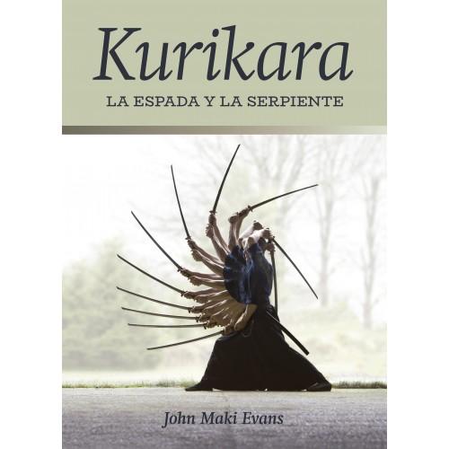 LIBRO : Kurikara. La Espada y la Serpiente