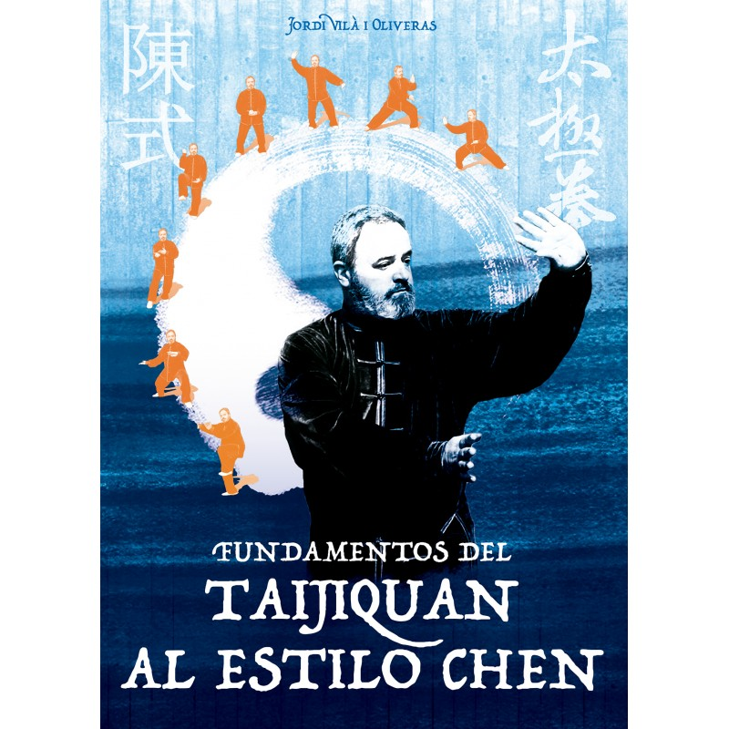 LIBRO : Fundamentos del Taijiquan al estilo Chen