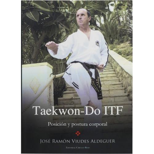 LIBRO : Taekwon-Do ITF. Posicion y postura corporal